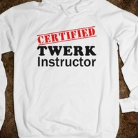 Certified Twerk Instructor Hoodie