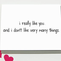 Funny Love Card - I Really Like You. Anniversary Card. Friendship Card.