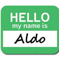 Aldo Hello My Name Is Mouse Pad