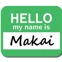 Makai Hello My Name Is Mouse Pad