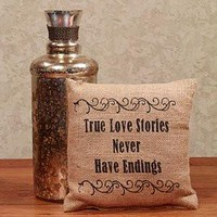 True Love Stories Never Have Endings - French Flea Market Burlap Accent Throw Pillow - 8-in x 8-in