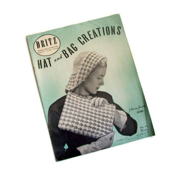 Vintage Crochet Pattern Book, Dritz Hat and Bag Creations, 40's Photographs, Vintage Knitwear, Accessories