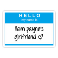 Hello My Name Is Liam Payne's Girlfriend T-Shirt