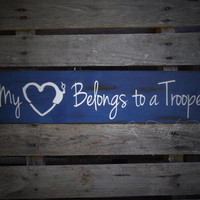 My Heart Belongs to a Trooper Wood Sign with Handcuff Heart ; State Trooper, State Police, Law Enforcement