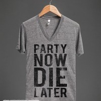 Party Now Die Later-Unisex Athletic Grey T-Shirt