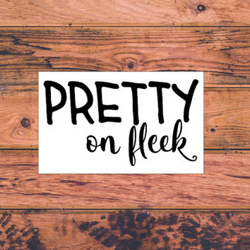 Pretty On Fleek | Sassy Bow Monogram | Sassy Decal | Southern Decal | Country Decal | Car Truck Vinyl Decal | Princess Decal | Queen | 346