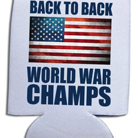 'Back to Back World War Champs' Koozie