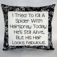 Funny Cross Stitch Pillow, Black And White Pillow, Spider Quote