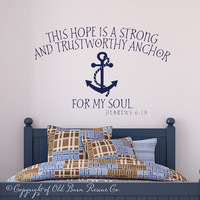 This hope is a strong...anchor for my soul - vinyl wall scripture bible quote decal