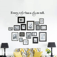 Every Picture Has A Story To Tell Vinyl Wall Art by showcase66