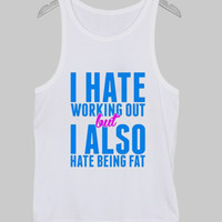 i hate working out Tank Top