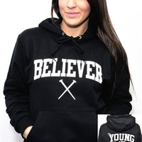 Believer Young/Free Hoodie