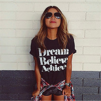 """Dream Believe Achieve"" Letter Printed T-Shirt in Black or White"