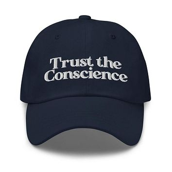 Trust the Conscience Dad hat