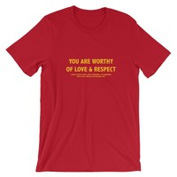 You Are Worthy Tee