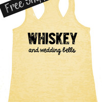 Bride Tank Top. Whiskey and Wedding Bells. Workout Tank. Bride To Be. Southern Tank Top. Burnout Tank. Fitness Tank. Wedding. Free Shipping