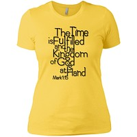 The Time Is Fulfilled - Next Level Ladies' Boyfriend Tee