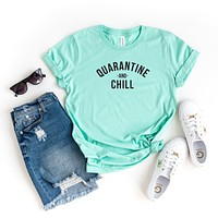 Quarantine and Chill | Short Sleeve Tee