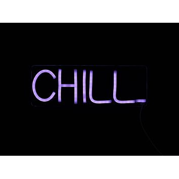 CHILL LED Neon Wall Sign