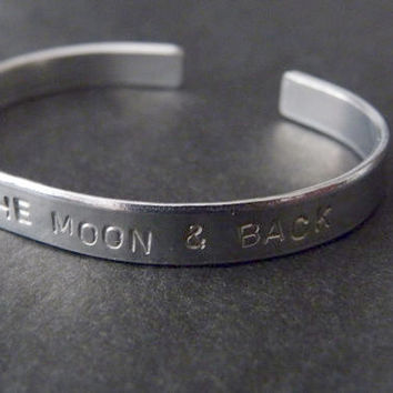I love you to the moon and back, Cuff Bracelet , Quote jewelry, Daughter Sister Friend Gift Idea