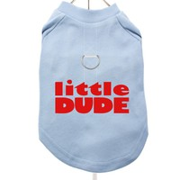 """Little Dude"" Harness-Lined Dog T-Shirt 