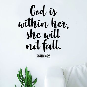 God is Within Her Psalm Quote Wall Decal Sticker Bedroom Home Room Art Vinyl Inspirational Motivational Teen Decor Religious Bible Verse Blessed Spiritual