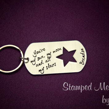 My Sun, My Moon and All My Stars - Hand Stamped Stainless Steel Personalized Key Chain - Unisex Gift for Him/Her - Custom Dog Tag Keychain