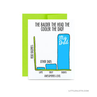 Fathers day card funny - bald head dad card graph lime green blue - the balder the head the cooler the dad badass awesome father dad
