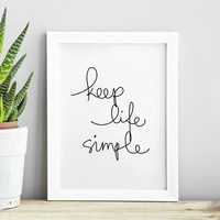 'Keep Life Simple' Inspirational Typography Print