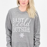 Baby It's Cold Outside Luxe Sweatshirt {H. Grey}