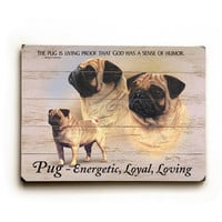 Pug by Artist Robert May Wood Sign