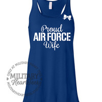 Custom Proud Air Force Racerback Tank Top, Military Shirt for Wife, Fiance, Girlfriend, Mom, Sister, Workout
