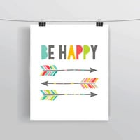Be Happy arrows instant download inspirational quote typography digital prints & posters home decor college dorm creative office