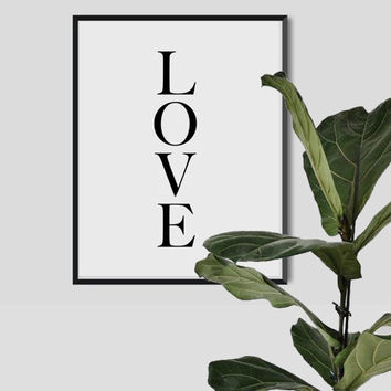 LOVE Print Love Poster Love Black and white art Typography poster Fashion Art motivational quote Inspirational home Modern gallery wall