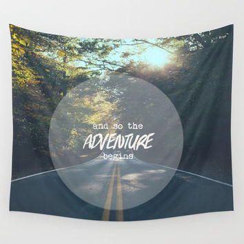 The Adventure Begins Wall Tapestry by The Dreamery