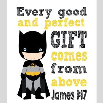 Batman Superhero Christian Nursery Decor Print, Every Good and Perfect Gift Comes From Above,  James 1:17