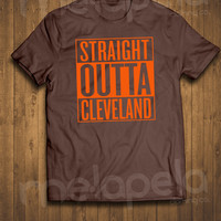 Straight Outta CLEVELAND T-Shirt (Browns Colors) - Adult Sizes