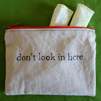 """Indiscreet """"don't look in here"""" Zip Pouch for Tampons, Menstrual Pads, Feminine Products"""
