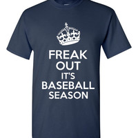 Freak Out It's BASEBALL SEASON Great Baseball Printed Graphic Fashion T Shirt Top Unisex Ladies Junior Youth Fit Style Printed T Shirt