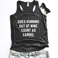 does running out of wine count as cardio tank top yoga gym fitness work out fashion cute gift ladies funny muscle quotes hispter