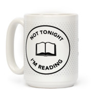 Not Tonight, I'm Reading