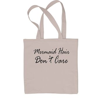 Mermaid Hair Don't Care Shopping Tote Bag