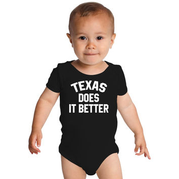 I Love Texas, Does It Better Baby Onesuits