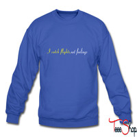 Catch Flights 3 sweatshirt