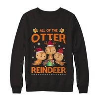 All Of The Otter Reindeer Otter Claus Christmas