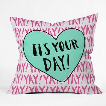 Allyson Johnson Its your day Outdoor Throw Pillow