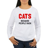 Cats because people suck Women's Long Sleeve T-Shirt