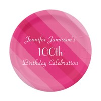 Pink Striped Paper Plates, 100th Birthday Party Paper Plate