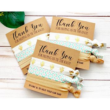 Bridesmaids Gifts + Wedding Hair Tie Favors + Thank you for helping us tie the knot