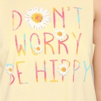 Deep Armhole Crop Tank Top with Dont Worry Be Hippy Screen